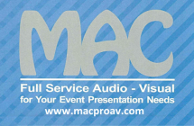 MAC Production Group's Logo. Silver all capital letters, MAC. The tagline, Full Service Audio-Visual for your event presentation needs. www.macproav.com  Audio Video Lighting Design Pre/Post Production