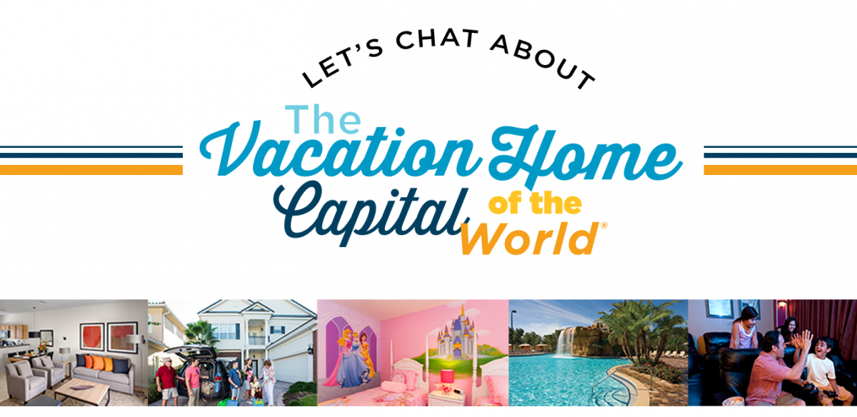 Let's Chat About The Vacation home Capital of the World blog header in navy, light blue, orange, and yellow font.